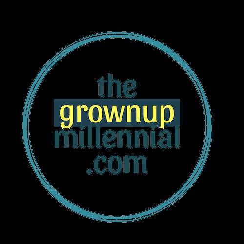 The Grownup Millennial
